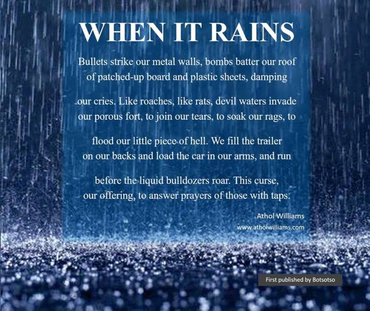 'When it Rains', a poem by Athol Williams (https://www.atholwilliams.com/)